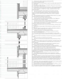Figura 20. Sección constructiva de la fachada sur, donde puede apreciarse la utilización de sistemas industrializados, los máximos niveles de aislamiento y el control de los puentes térmicos.